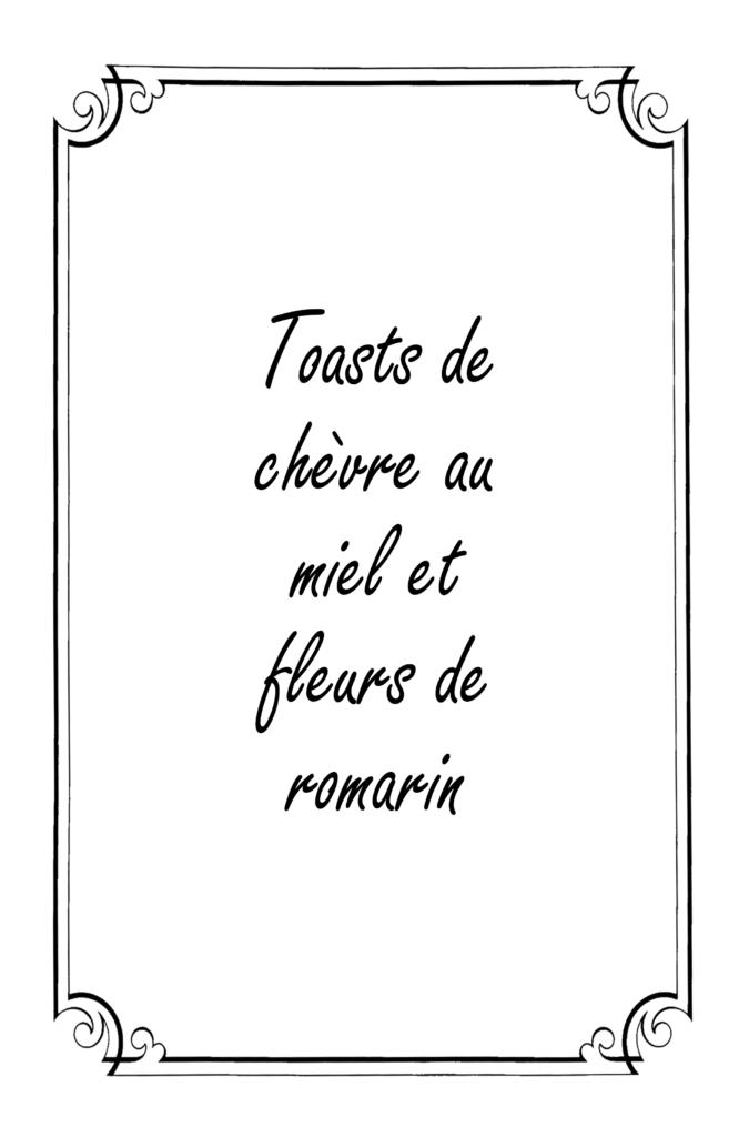 Toasts de chèvre miel et romarin