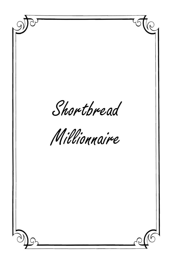 Shortbreads millionnaire